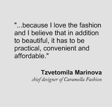 Chief designer Caramella Fashion - slogan